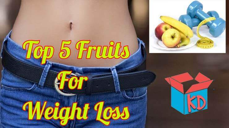 Fruits For Weight Loss In Hindi